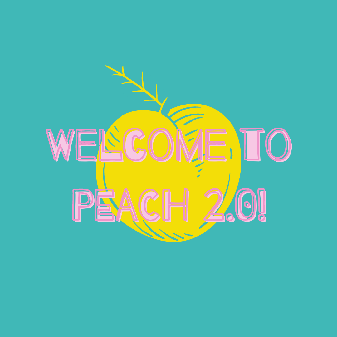 Welcome to PEACH 2.0