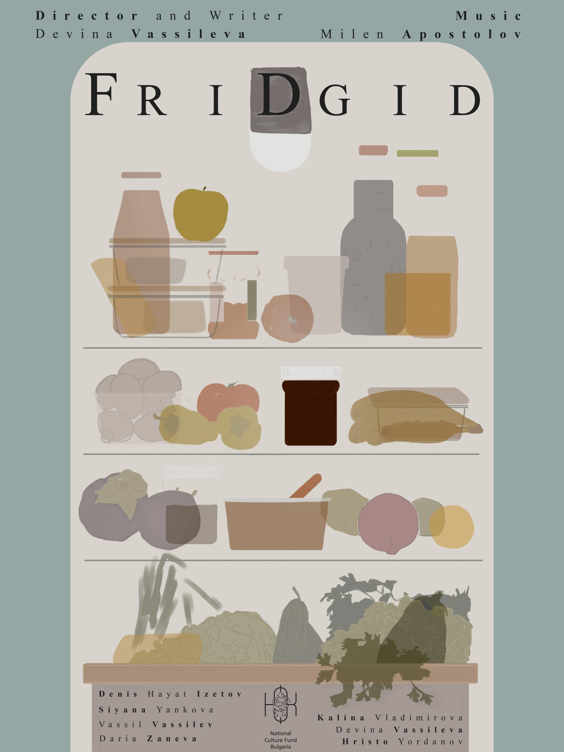 Come to the premiere of 'FriDgid' by Devina Vassileva!