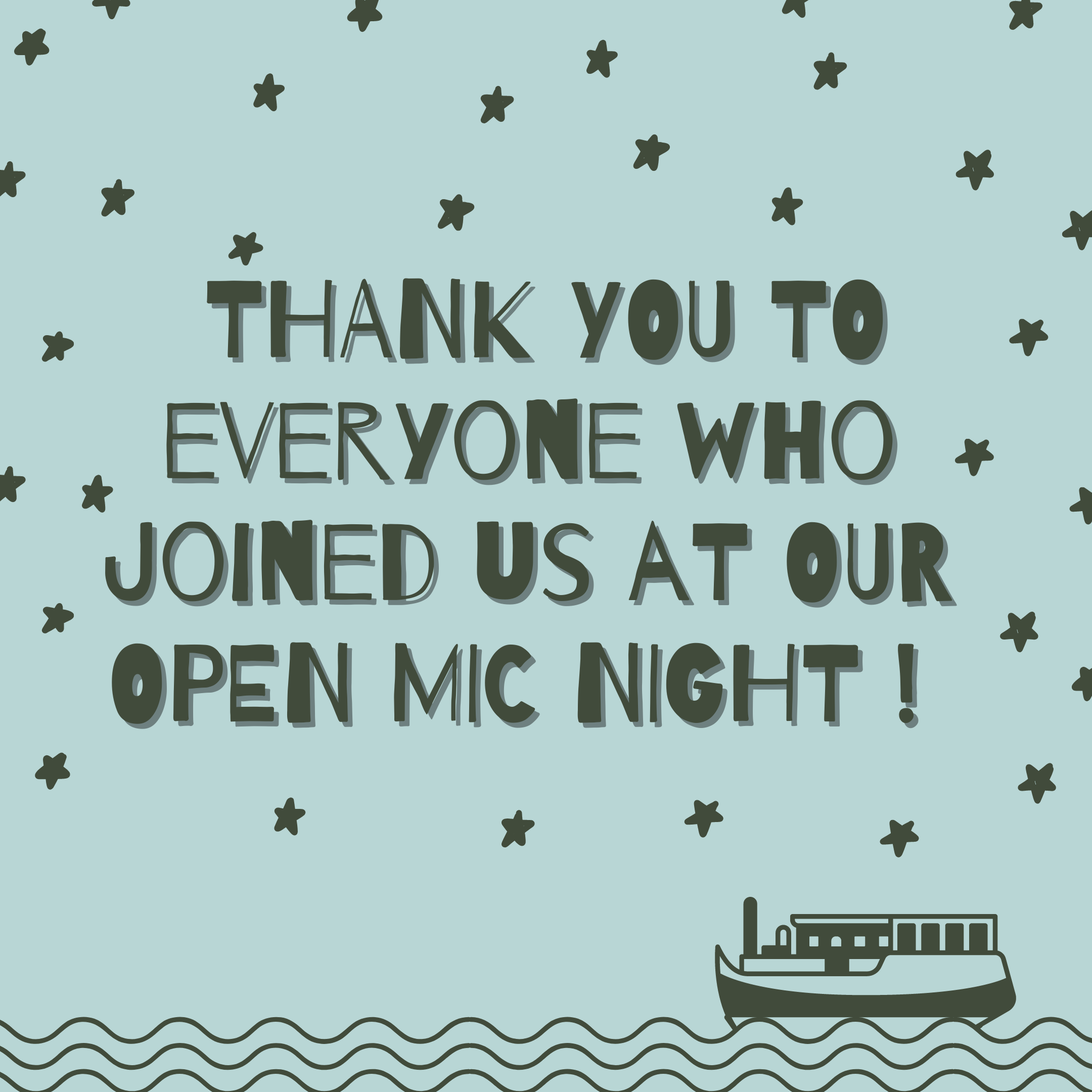 Thank you to everyone who came to our Open Mic Night at Word on the Water!